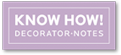 Know How! Decorator-Notes